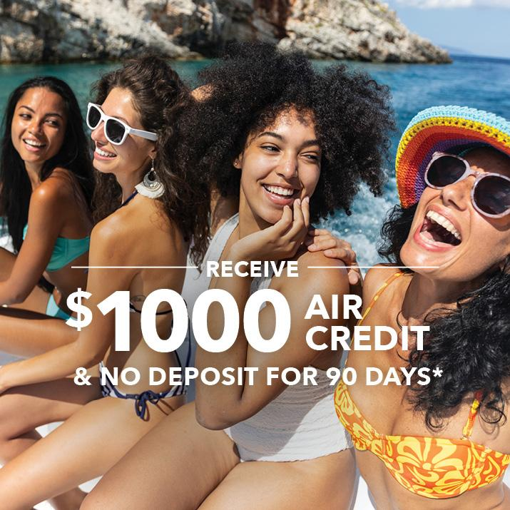 Receive $1000 air credit and no deposit for 90 days